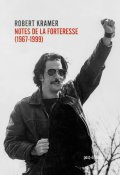 couverture de NOTES DE LA FORTERESSE (1967-1999)